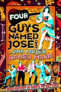 Four Guys Named Jose and Una Mujer Named Maria: Matinee @ Stageworks Theatre