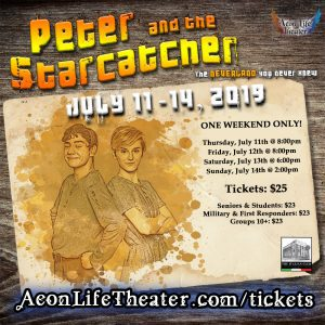 Peter and The Starcatcher (Matinee) @ Aeon Life Theater
