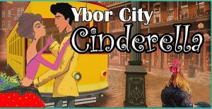 Ybor City Cinderella (Matinee) @ HCC Ybor Mainstage Theatre