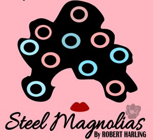 Steel Magnolias (Matinee) @ Early Bird Dinner Theater