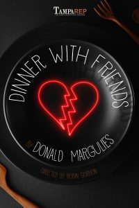 Tampa Rep presents Dinner with Friends (Matinee) @ Tampa Rep