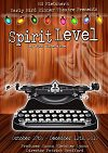 Auditions for Spirit Level at Early Bird @ Early Bird Dinner Theater