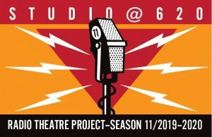 Radio Theatre Project at The Studio@620