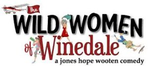 The Wild Women of Winedale (Matinee) @ Early Bird Dinner Theater